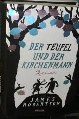 """James Robertson: """"Der Teufel und der Kirchenmann"""""""