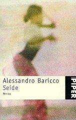"Alessandro Baricco: ""Seide"""