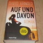 David Arnold: Auf und davon