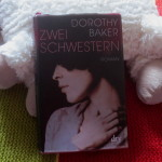 Dorothy Baker: Zwei Schwestern
