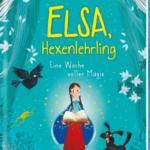 Kaye Umansky: Elsa, Hexenlehrling - Eine Woche voller Magie (Bildquelle: www.arsedition.de)