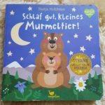 Nastja Holtfreter: Schlaf gut, kleines Murmeltier!