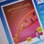 Artgerechte Ernährung. Das Kochbuch von Dr. med. Matthias Riedl und Anna Cavelius