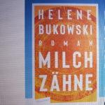 """Helene Bukowski: """"Milchzähne"""" (Cover von netgalley.de abfotogafiert)"""