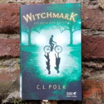 C.L. Polk: Witchmark - Die Spur der Toten