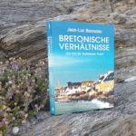 """Jean-Luc Bannalec: """"Bretonische Verhältnisse"""""""