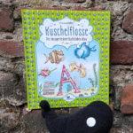 Nina Müller: Kuschelflosse - Der knusperleckere Buchstaben-Klau