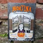 Mortina – Ein Mädchen voller Überraschungen