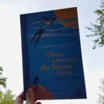 Oben schwimmt die Sonne davon: Gedichte für Kinder