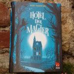 """""""Hotel der Magier"""" von Nicki Thornton"""