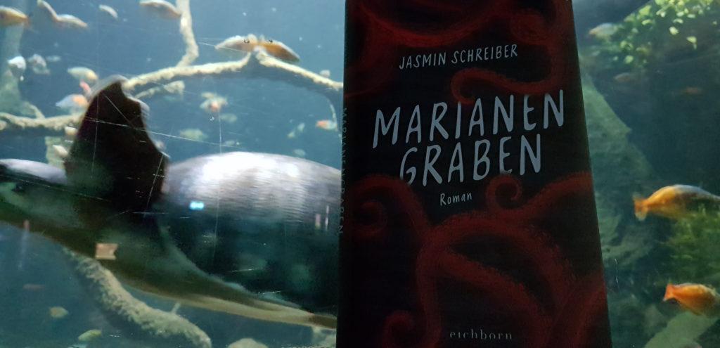 """Jasmin Schreiber: """"Marianengraben"""""""