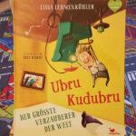 """Ubru Kudubru - Der größte Verzauberer der Welt"""