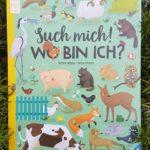 """Wimmelbuch """"Such mich! Wo bin ich?"""" von Kathrin Wessel und Bernd Penners"""