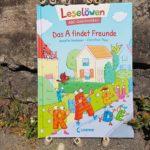 """Leselöwen - ABC-Geschichten: """"Das A findet Freunde"""" von Annette Neubauer und Christine Thau"""