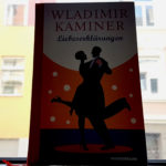 """""""Liebeserklärungen"""" von Wladimir Kaminer"""