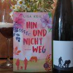 """""""Hin und nicht weg"""" von Lisa Keil"""