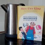 """""""Der Tag, an dem der Opa den Wasserkocher auf den Herd gestellt hat"""" von Marc-Uwe Kling und Astrid Henn"""