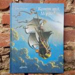 """""""Komm mit, Moritz"""" von Dieter Wiesmüller"""