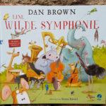 """""""Eine wilde Symphonie"""" von Dan Brown und Susan Batori"""