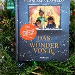 """""""Das Wunder von R."""" von Francesca Cavallo und Verena Wugeditsch"""