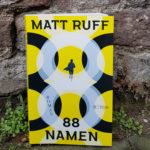 """88 Namen"" von Matt Ruff"