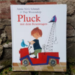 """""""Pluck mit dem Kranwagen"""" von Annie M.G. Schmidt und Fiep Westendorp"""