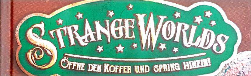 """""""Strangeworlds – Öffne den Koffer und spring hinein"""" von L. D. Lapinski"""