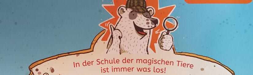 """""""Die Schule der magischen Tiere ermittelt 1 – Der grüne Glibber-Brief"""""""