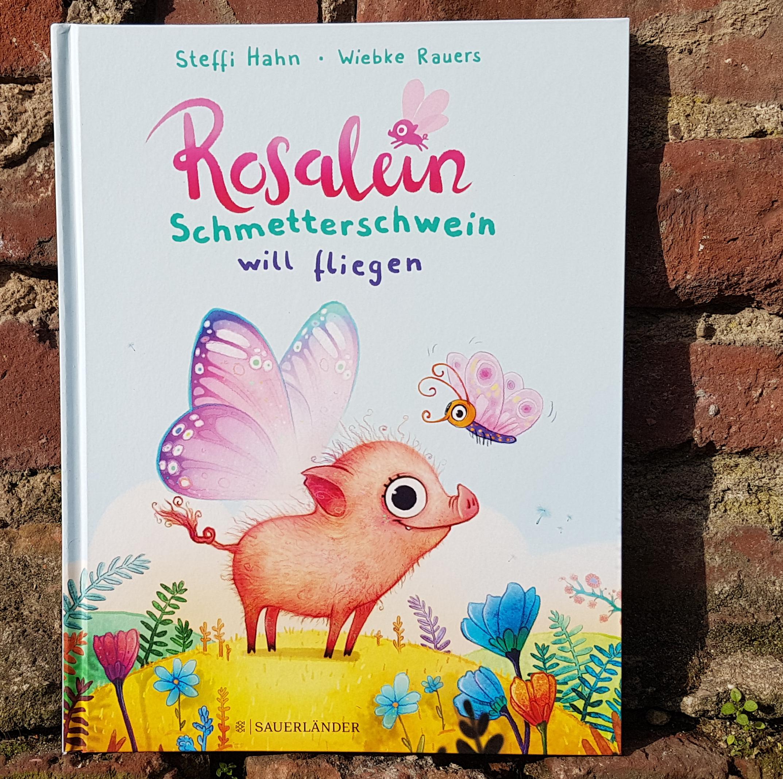 """""""Rosalein Schmetterschwein"""" von Steffi Hahn und Wiebke Rauers"""