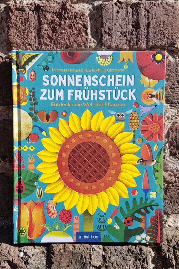 """""""Sonnenschein zum Frühstück: Entdecke die Welt der Pflanzen"""" von Michael Holland und Philip Giordano"""