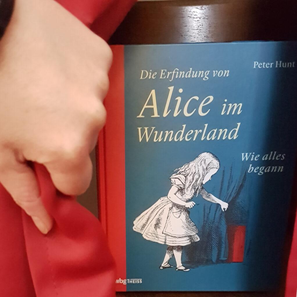 """""""Die Erfindung von Alice im Wunderland - Wie alles begann"""" von Peter Hunt"""
