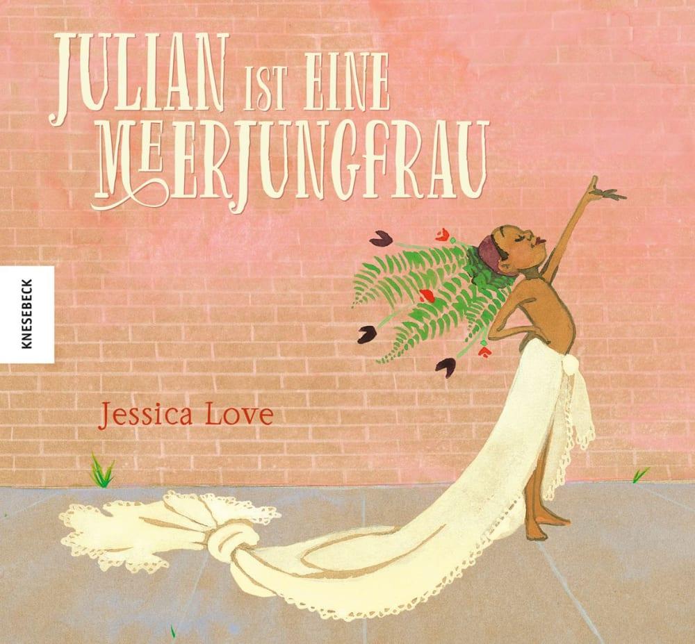 """""""Julian ist eine Meerjungfrau"""" von Jessica Love (Knesebeck Verlag)"""