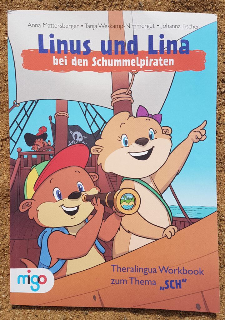 """Linus und Lina bei den Schummelpiraten: Theralingua Workbook zum Thema """"SCH"""""""