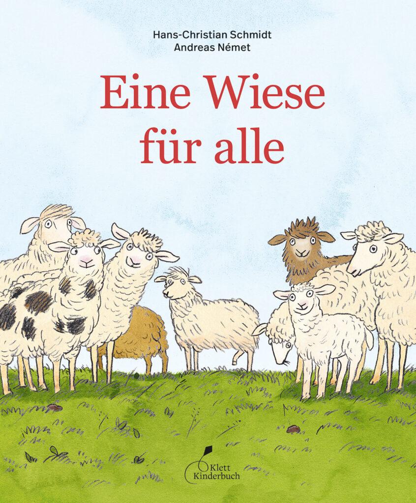 """""""Eine Wiese für alle"""" von Hans-Christian Schmidt und Andreas Német (Klett Kinderbuch Verlag)"""