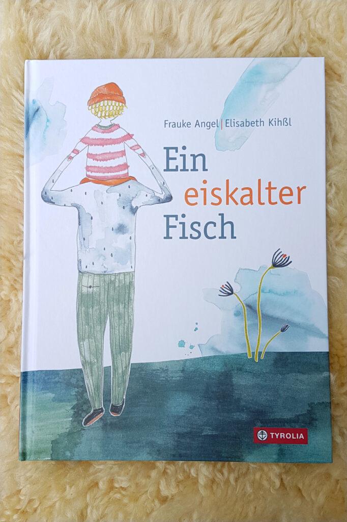 """""""Ein eiskalter Fisch"""" von Frauke Angel und Elisabeth Kihßl"""
