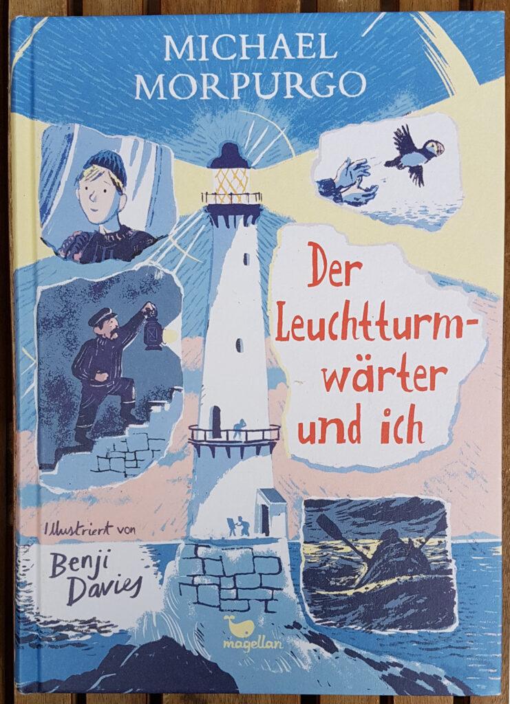 """""""Der Leuchtturmwärter und ich"""" von Michael Morpurgo und Benji Davies"""