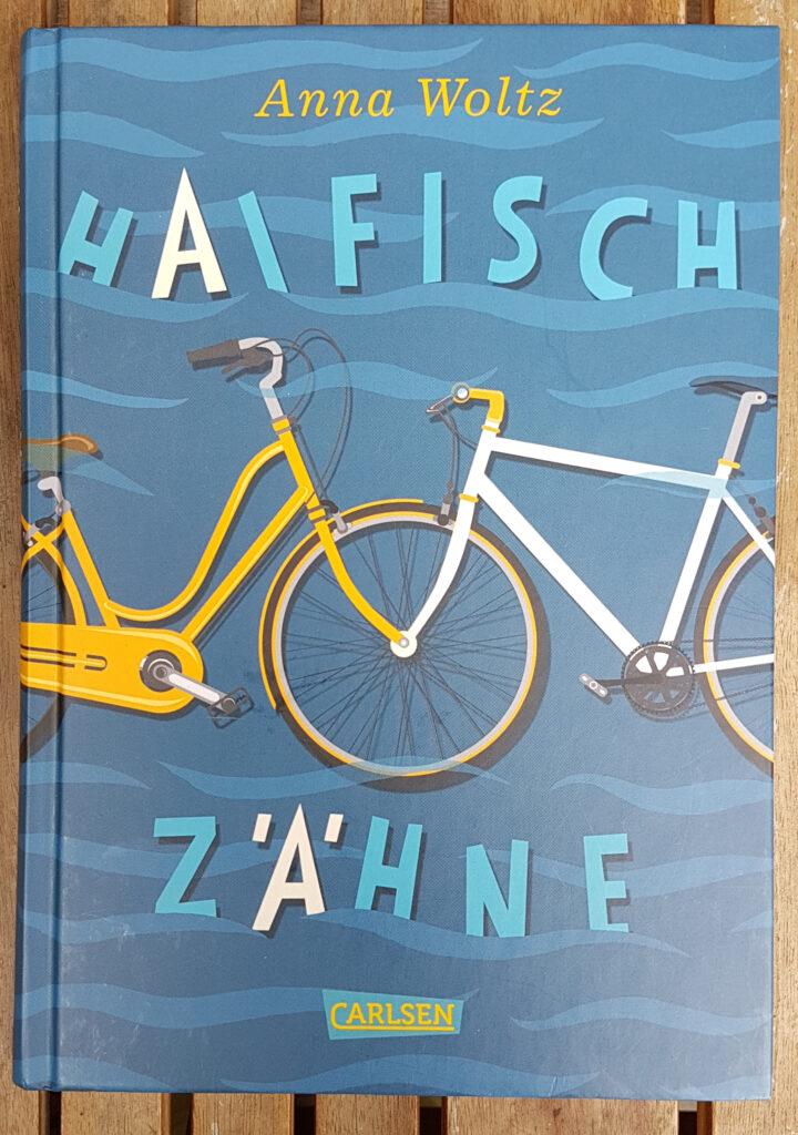 """""""Haifischzähne"""" von Anna Woltz"""