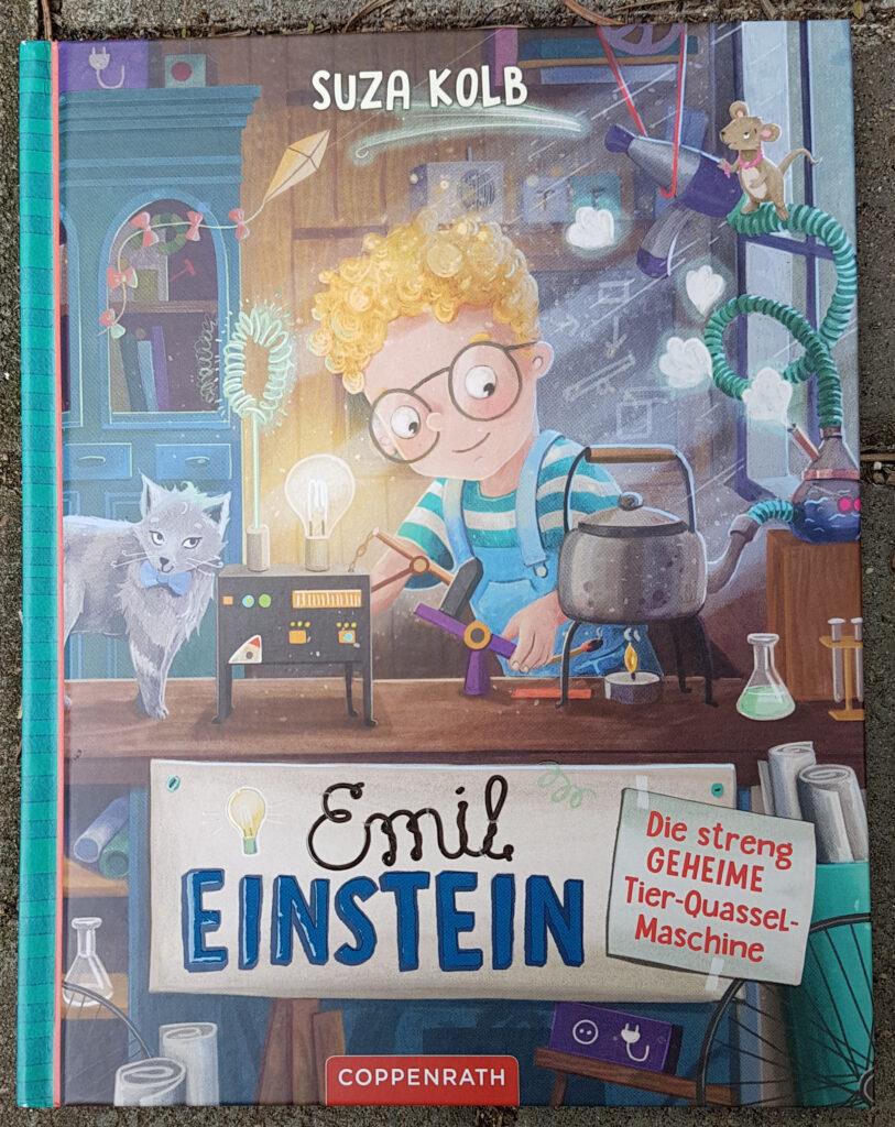"""""""Emil Einstein: Die streng geheime Tier-Quassel-Maschine"""" von Suza Kolb"""