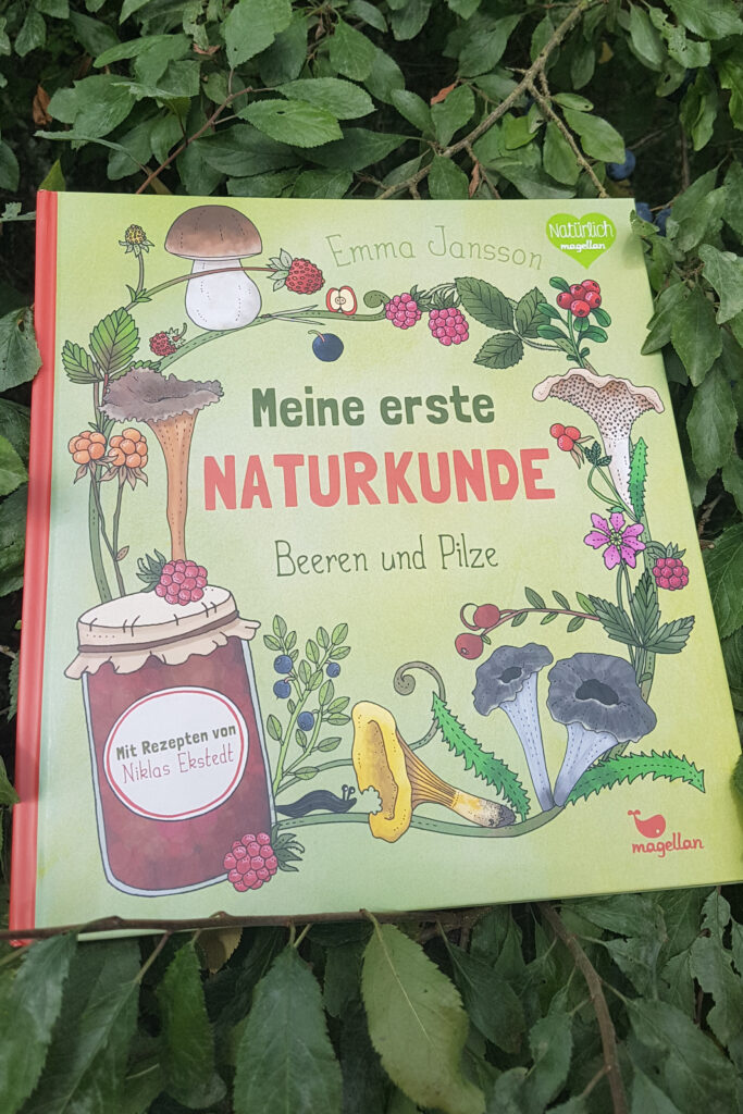 """""""Meine erste Naturkunde - Beeren und Pilze"""" von Emma Jansson"""